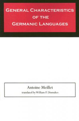General Characteristics of the Germanic Languages