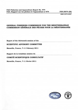 General Fisheries Commission for the Mediterranean (GFCM): Report of the Thirteenth Session of the Scientific Advisory Committee, Marseille, France, 7