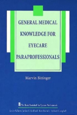 General Medical Knowledge for the Eyecare Paraprofessional