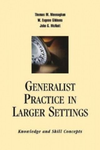 Generalist Practice in Larger Settings