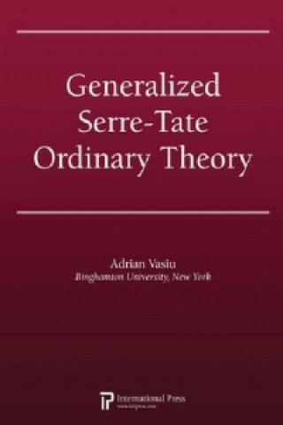 Generalized Serre-Tate Ordinary Theory