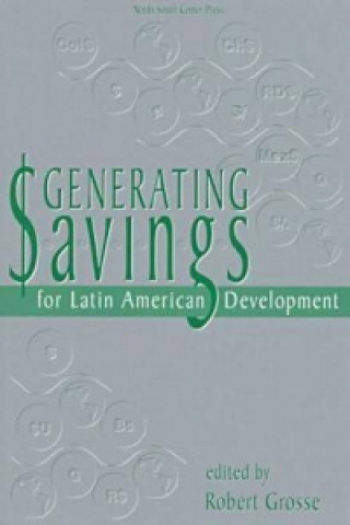 Generating Savings for Latin American Development