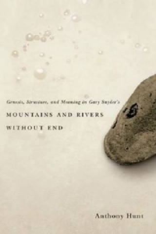 Genesis, Structure, and Meaning in Gary Snyder's