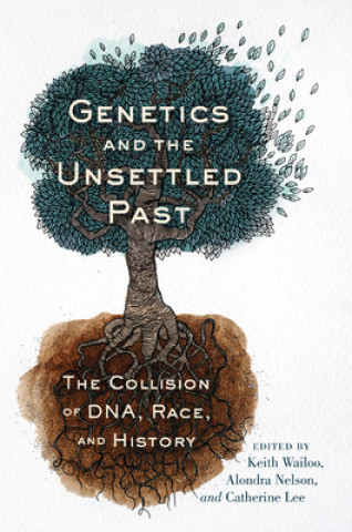 Genetics and the Unsettled Past