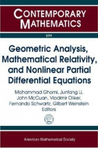 Geometric Analysis, Mathematical Relativity, and Nonlinear Partial Differential Equations