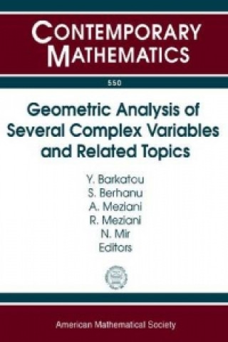 Geometric Analysis of Several Complex Variables and Related Topics