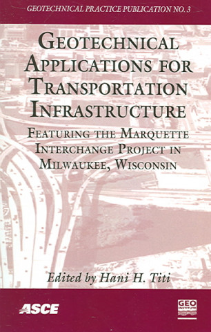 Geotechnical Applications for Transportation Infrastructure