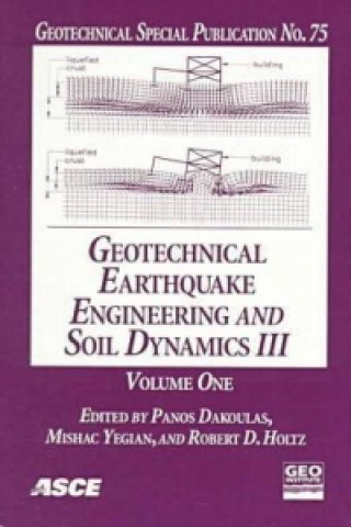 Geotechnical Earthquake Engineering and Soil Dynamics III
