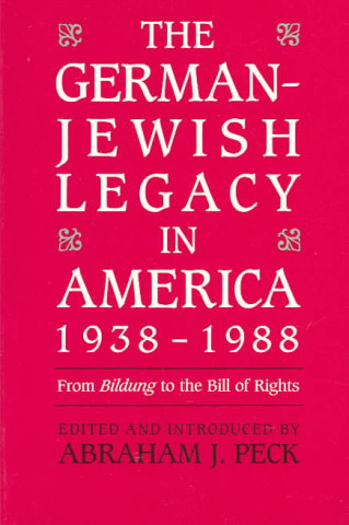 German-Jewish Legacy in America, 1938-88