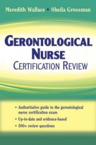 Gerontological Nurse Certification Review