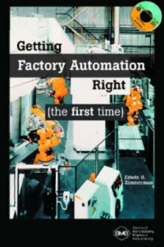 Getting Factory Automation Right