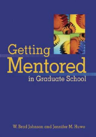 Getting Mentored in Graduate School