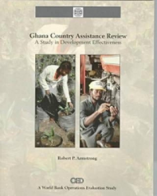 Ghana Country Assistance Review