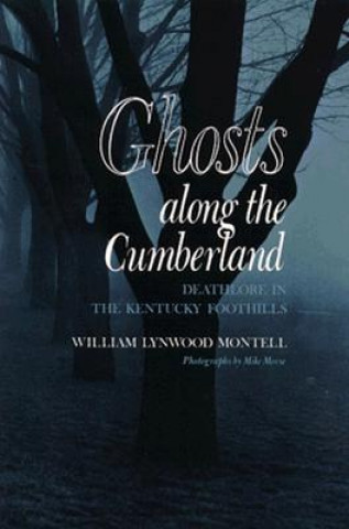 Ghosts along the Cumberland