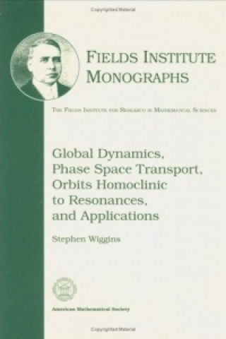 Global Dynamics, Phase Space Transport, Orbits Homoclinic to Resonances and Applications