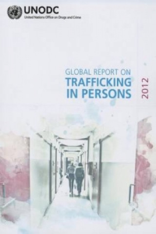 Global Report on Trafficking in Persons