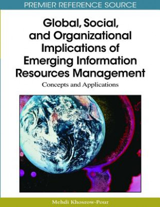 Global, Social, and Organizational Implications of Emerging Information Resources Management