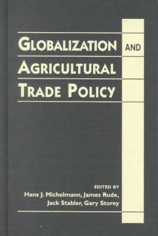 Globalization and Agricultural Trade Policy