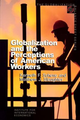 Globalization and the Perceptions of American Workers
