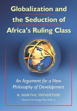 Globalization and the Seduction of Africa's Ruling Class