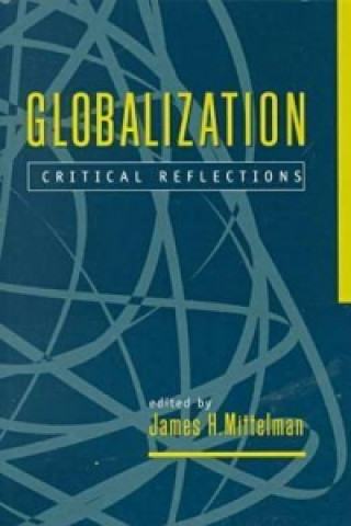 Globalization: Critical Reflections