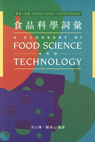 Glossary on Food Science and Technology