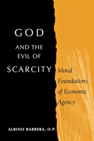 God and the Evil of Scarcity