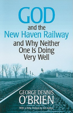 God and the New Haven Railway