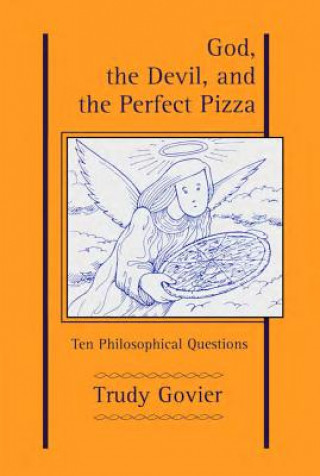 God, the Devil and the Perfect Pizza