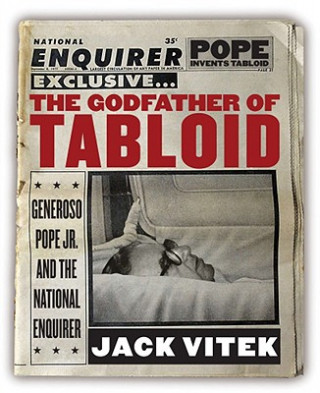 Godfather of Tabloid