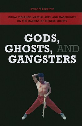 Gods, Ghosts, and Gangsters