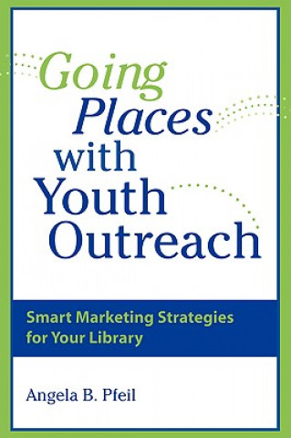 Going Places with Youth Outreach