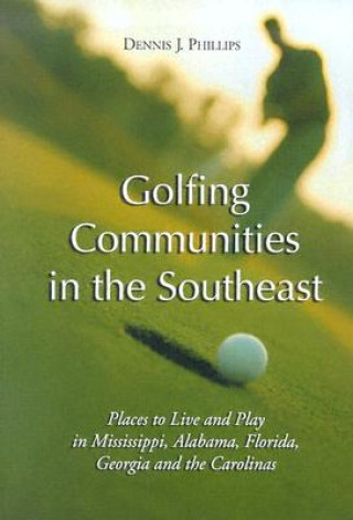 Golfing Communities in the Southeast