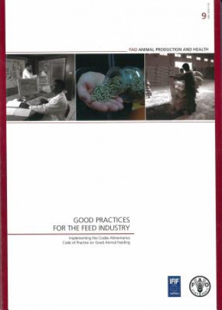 Good Practices for the Feed Industry
