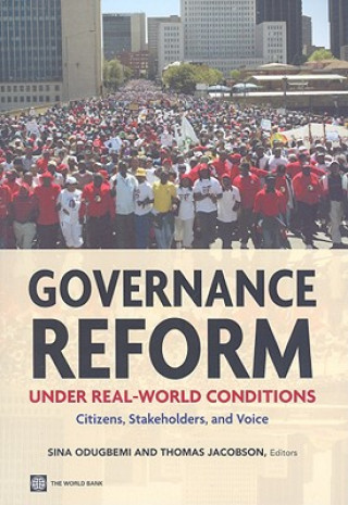 Governance Reform Under Real World Conditions
