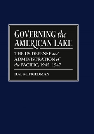 Governing the American Lake