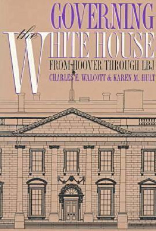 Governing the White House