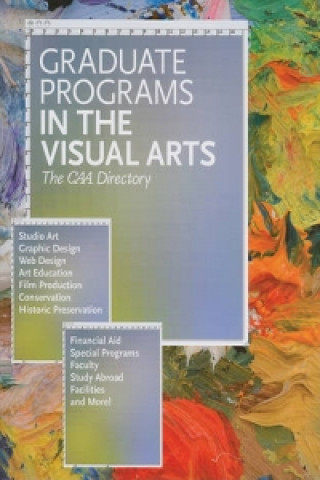 Graduate Programs in Art History Graduate Programs in the Visual Arts