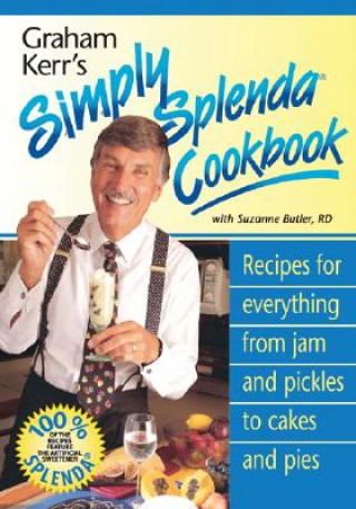Graham Kerr's Simply Splendid Cookbook