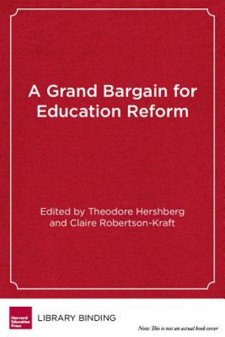 GRAND BARGAIN FOR EDUCATION REFORM