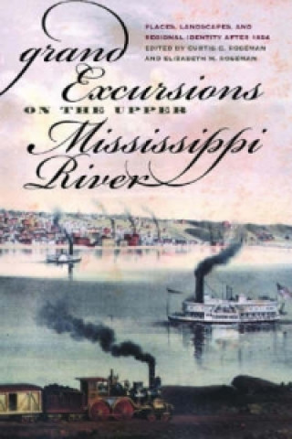 Grand Excursions on the Upper Mississippi River
