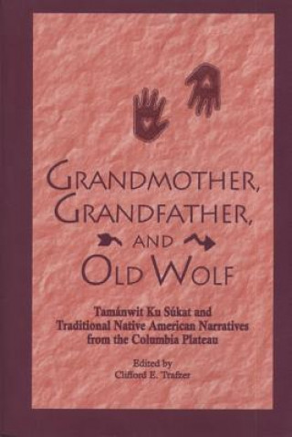 Grandmother, Grandfather and Old Wolf