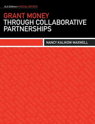 Grant Money Through Collaborative Partnerships