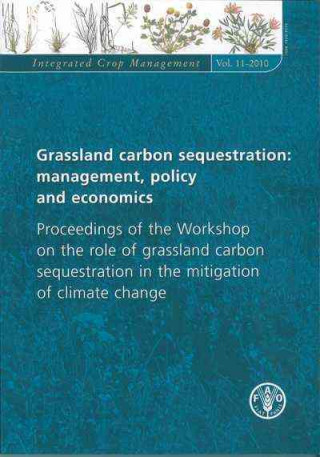 Grassland Carbon Sequestration: Management, Policy and Economics