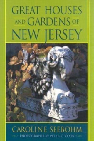 Great Houses and Gardens of New Jersey
