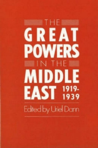 Great Powers in the Middle East, 1919-1939