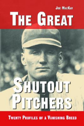 Great Shutout Pitchers