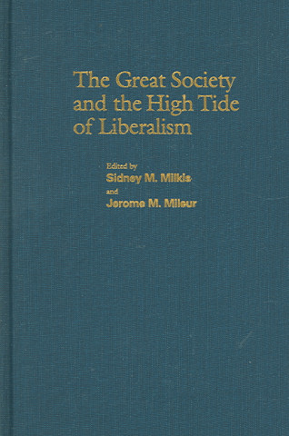 Great Society and the High Tide of Liberalism