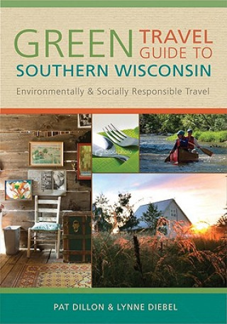Green Travel Guide to Southern Wisconsin