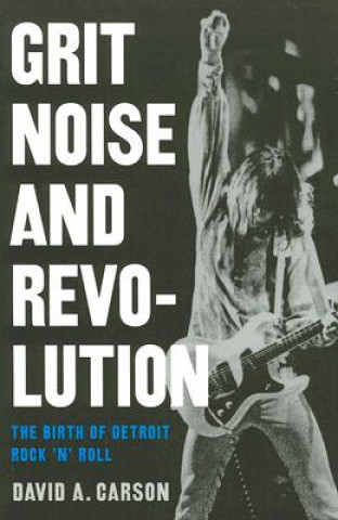 Grit, Noise, and Revolution